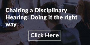 Chairing a Disciplinary Hearing: Doing it the right way