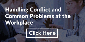 Handling Conflict and Common Problems at the Workplace