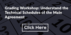 Grading Workshop: Understand the Technical Schedules of the Main Agreement