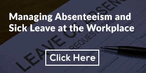 Managing Absenteeism and Sick Leave at the Workplace