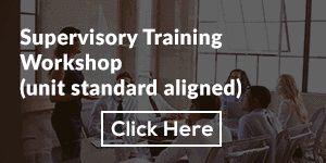 Supervisory Training Workshop (unit standard aligned)